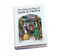 THE COLLECTED PLAYS OF JACK B. YEATS, RHA by Robin Skelton at Ross's Auctions